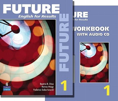 Future 1 By Lynn, Sarah/ Johnson, Lisa/ Fuchs, Marjorie/ Schoenberg, Irene E./ Gramer, Margot F.