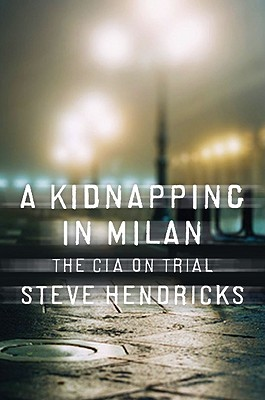 A Kidnapping in Milan By Hendricks, Steve