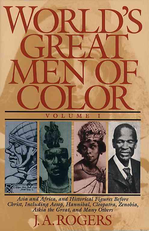 World's Great Men of Color By Rogers, J. A./ Clarke, John Henrik (EDT)