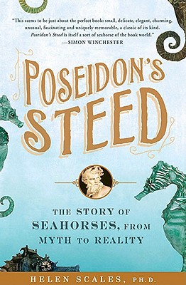 Poseidon's Steed By Scales, Helen, Ph.D.