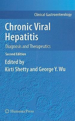 Chronic Viral Hepatitis By Shetty, Kirti, M.D. (EDT)/ Wu, George Y. (EDT)